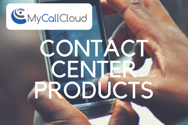 My Call Cloud Contact Center Products