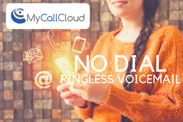 contact center ringless voicemail no dial