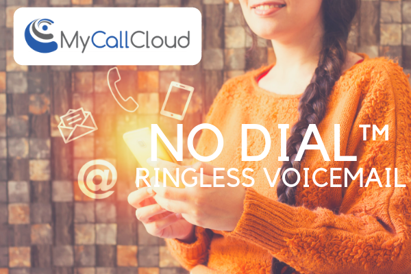 No Dial™ Ringless Voicemail