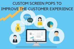 call center custom screen pops