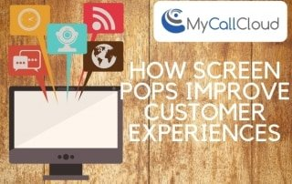 custom CTI screen pops improve customer experiences