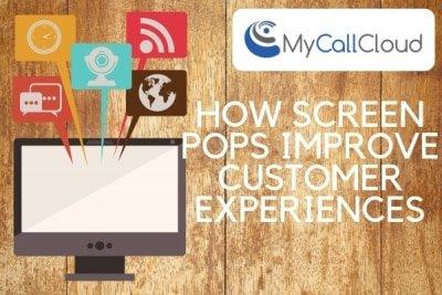 custom CTI screen pops improve customer experiences