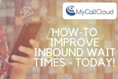 improve inbound contact center wait times