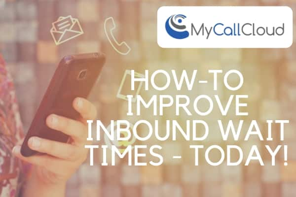 improve inbound contact center wait times