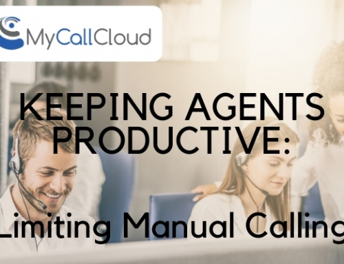 Limiting Manual Calling – Keep Agents Productive!