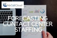 forecasting contact center staffing