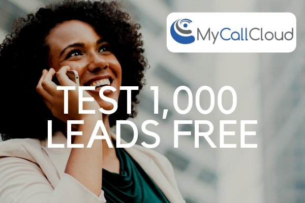 Test Your Call Center Sales Leads FREE! | My Call Cloud Software